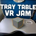 Tray Table VR Jam
